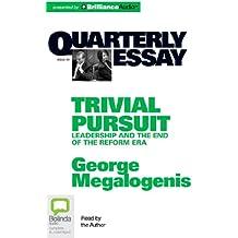 Qe40: Trivial Persuit (Quarterly Essay, Band 40)