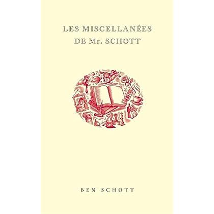 Les Miscellanées de Mr Schott