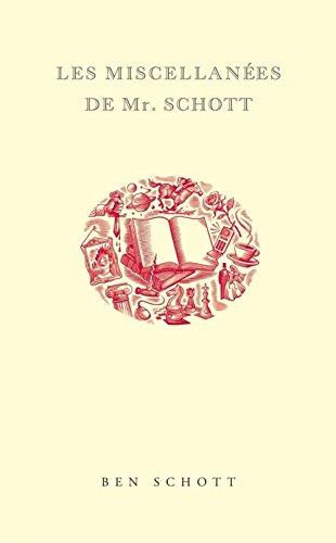 Les Miscellanées de Mr Schott par Ben Schott