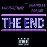 The End (feat. Fenkell Forgie) [Explicit]