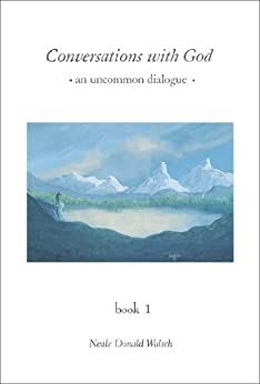 Conversations with God: An Uncommon Dialogue, Book 1 par [Walsch, Neale Donald]
