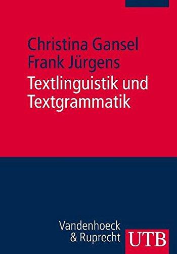 Textlinguistik und Textgrammatik: Eine Einführung