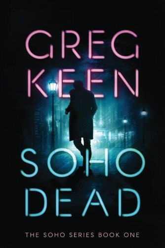 Soho Dead (The Soho Series)