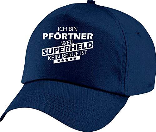 Shirtstown Basecap,Cap, Mütze, Ich Bin Pförtner, Weil Superheld kein Beruf ist, blau