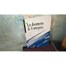 Les documents de l'entreprise, conception et utilisation