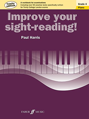Improve Your sight-reading! Piano Trinity Edition Grade 4