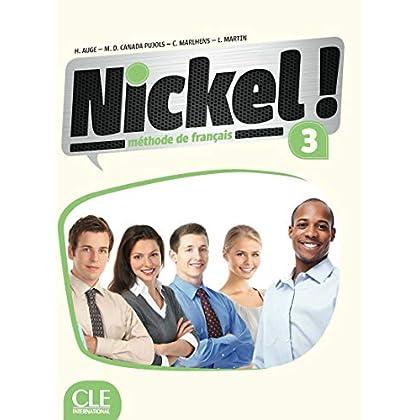 Nickel! 3 - Niveaux B1/B2 - Livre de l'élève + DVD Rom