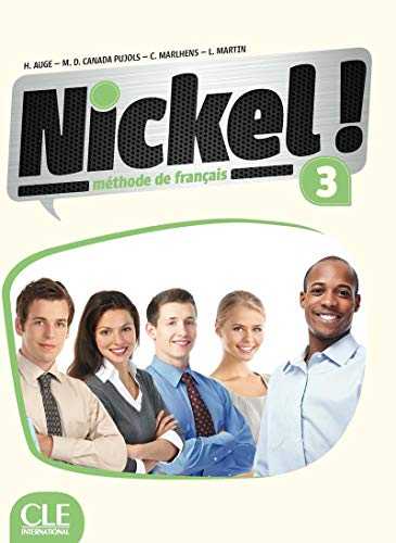 Nickel! 3. Livre de l'élève. Con DVD-ROM