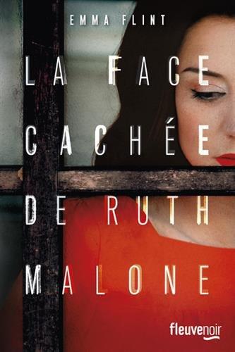 [La] Face cachée de Ruth Malone