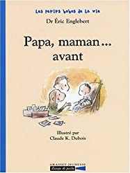 Papa, maman... avant