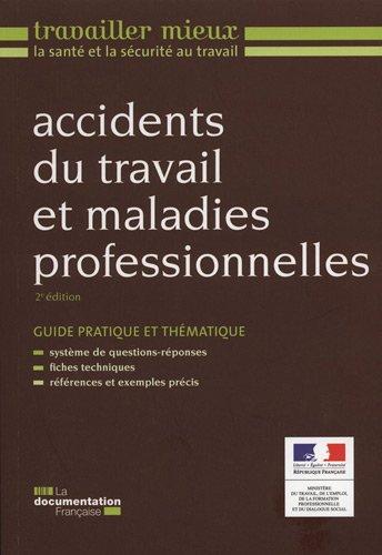 Accidents du travail et maladies professionnelles par Ministère du Travail