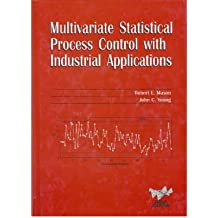 [(Multivariate Statistical Process Control with Industrial Applications )] [Author: Robert L. Mason] [Nov-2001]