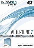 Auto-Tune 7: Beginner/Intermediate Levels, Music Pro Guide [Alemania] [DVD]