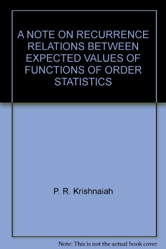 A NOTE ON RECURRENCE RELATIONS BETWEEN EXPECTED VALUES OF FUNCTIONS OF ORDER STATISTICS