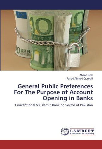 general-public-preferences-for-the-purpose-of-account-opening-in-banks-conventional-vs-islamic-banki