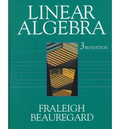 By Fraleigh, John B. ( Author ) [ Linear Algebra By Jan-1995 Paperback