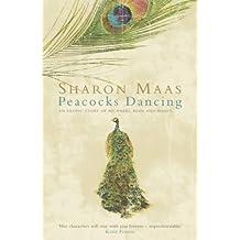 Peacocks Dancing by Sharon Maas (2-Jul-2001) Paperback