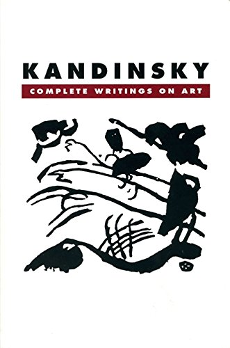 Kandinsky: Complete Writings on Art por Kenneth C. Lindsay