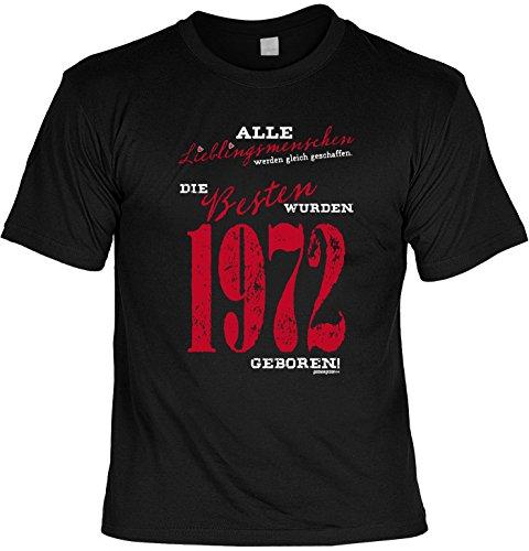 T-Shirt zum Geburtstag: Alle Lieblingsmenschen werden gleich geschaffen. Die Besten wurden 1972.. - Tolle Geschenkidee - Baujahr 1972 - Farbe: schwarz Schwarz
