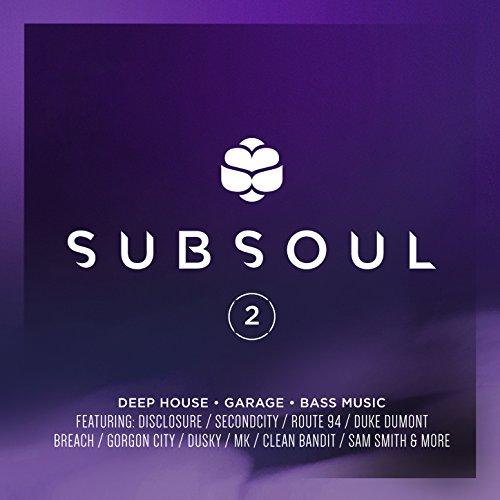 Subsoul 2: Deep House, Garage ...