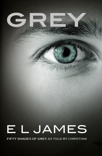 Grey: Fifty Shades of Grey as told by Christian by E L James (2015-06-18) (Paperback)