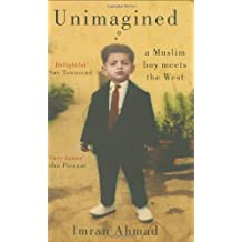 Unimagined: A Muslim Boy Meets the West