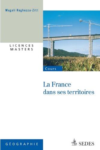 La France dans ses territoires (« Pour les concours ») (French Edition)