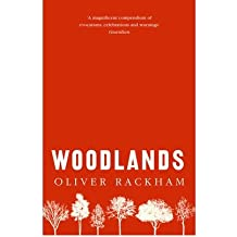 [(Woodlands)] [ By (author) Oliver Rackham ] [August, 2012]