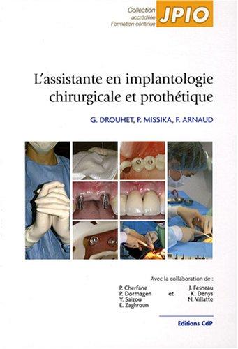 L'assistante en implantologie chirurgicale et prothétique