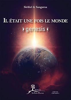 Il était une fois le monde: Genesis (Spiritualité)