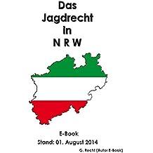 Das Jagdrecht in N R W - E-Book - Stand: 01. August 2014