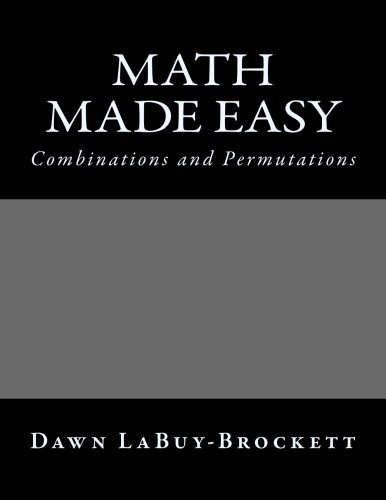 Math Made Easy: Combinations and Permutations