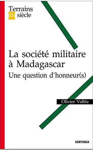 Société militaire à Madagascar : Une question d'honneur(s)