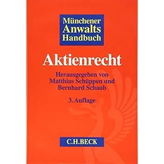 Münchener Anwaltshandbuch Aktienrecht