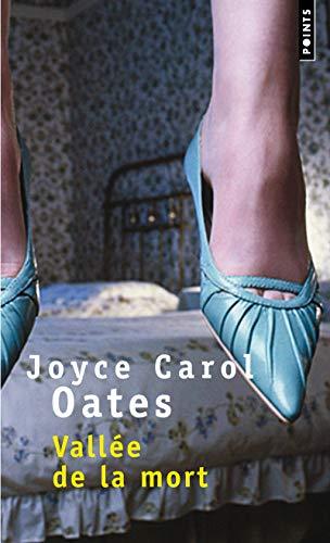 Vallée de la mort par Joyce carol Oates