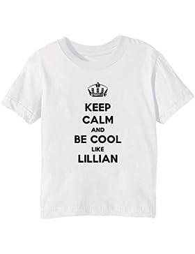Keep Calm And Be Cool Like Lillian Bambini Unisex Ragazzi Ragazze T-Shirt Maglietta Bianco Maniche Corte Tutti...