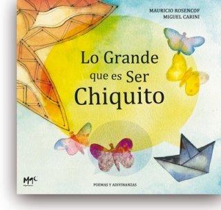Grande Que Es Ser Chiquito,Lo (Caracoles En Su Tinta) por Mauricio Rosencof