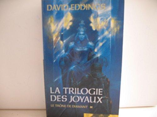 La trilogie des joyaux, Le trône de diamant