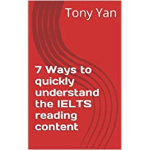 7 Ways to quickly understand the IELTS reading content (English Edition)