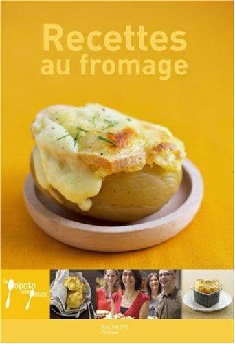 Recettes au fromage par Aude de Galard