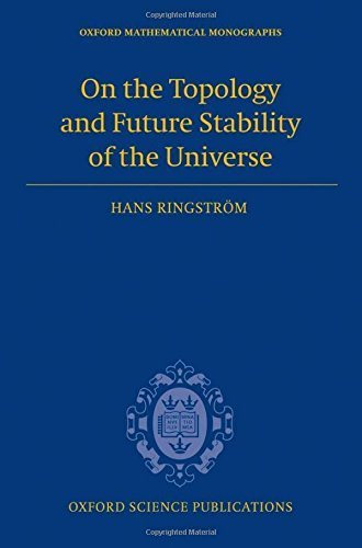 On the Topology and Future Stability of the Universe (Oxford Mathematical Monographs) by Hans Ringstr??m (2013-07-18)