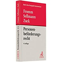 Personenbeförderungsrecht: Personenbeförderungsgesetz mit Freistellungs-Verordnung, BOKraft, Berufszugangsverordnung, VO (EG) Nr. 1370/2007 sowie ... (Beck'sche Kompakt-Kommentare)
