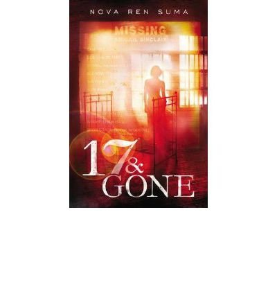 [ 17 & GONE ] BY Suma, Nova Ren ( AUTHOR )Mar-21-2013 ( Hardcover )