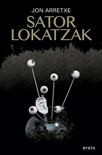 Sator lokatzak (Basque Edition) por Jon Arretxe