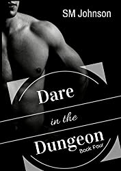 Dare in the Dungeon: Roman's Dungeon Book 4: A BDSM Gay Romance Novel (Dungeon series) (English Edition)
