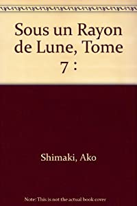 Sous un Rayon de Lune Edition simple Tome 7