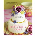 Pretty Party Cakes: Sweet and Stylish Cookies and Cakes for All Occasions (Paperback) - Common