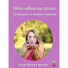 Dites adieu au stress: Techniques et remèdes naturels