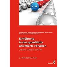 Einführung in das quantitativ orientierte Forschen und erste Analysen mit SPSS 19