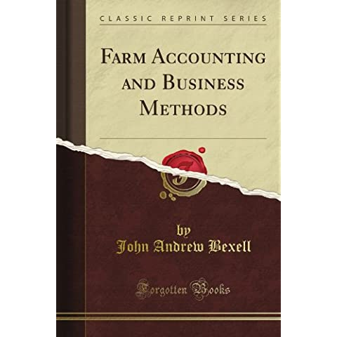 Farm Accounting and Business Methods (Classic Reprint)